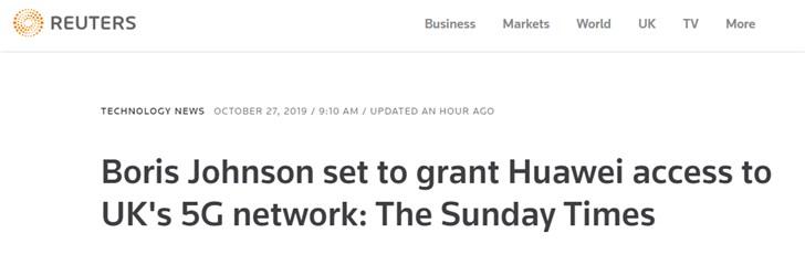 路透社:英国首相将授权华为接入英国5G网络