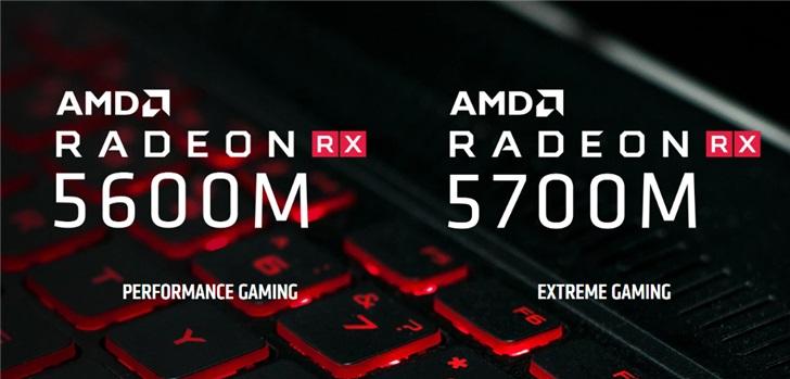 AMD 高端移动显卡来了:RX 5700M/5600M正式发布